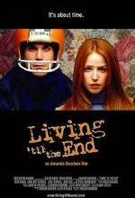 Living 'til The End (2005) afişi