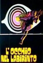 L´occhio Nel Labirinto (1972) afişi
