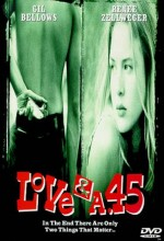 Love And A .45 (1994) afişi