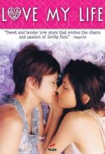 Love My Life (2006) afişi