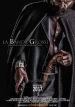 La Banda Grossi (2017) afişi