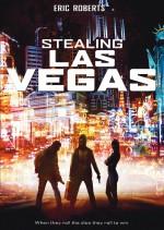 Las Vegas Soygunu (2012) afişi