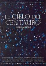 Le ciel du centaure (2015) afişi