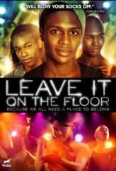 Leave It on the Floor (2011) afişi