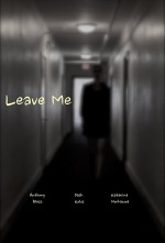 Leave Me (2014) afişi