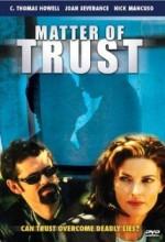 Matter Of Trust!