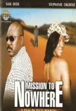 Mission To Nowhere (2008) afişi
