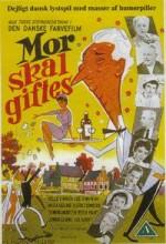 Mor Skal Giftes (1958) afişi
