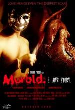 Morbid: A Love Story (2009) afişi