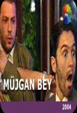 Müjgan Bey (2004) afişi