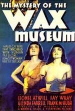 Mystery Of The Wax Museum :  afişi