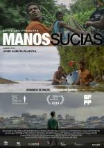 Manos Sucias (2014) afişi