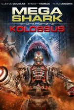 Mega Shark vs. Kolossus (2015) afişi