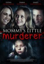 Mommy's Little Girl (2016) afişi