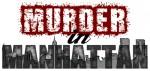 Murder in Manhattan (2013) afişi
