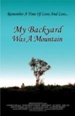 My Backyard Was a Mountain