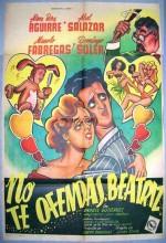 No Te Ofendas, Beatriz (1953) afişi