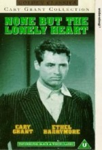 None But The Lonely Heart (1944) afişi
