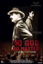 No God, No Master (2013) afişi