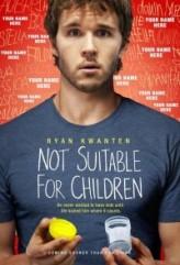 Çocuklar İçin Uygun Değil (2012) afişi