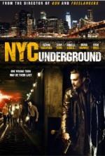 N.Y.C. Underground (2013) afişi