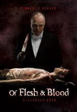 Of Flesh & Blood