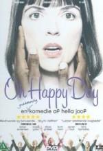Oh Happy Day (2004) afişi