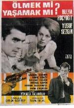 Ölmek Mi Yaşamak Mı (1966) afişi