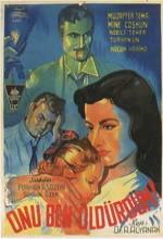 Onu Ben öldürdüm(ı) (1952) afişi