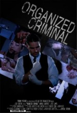 Organized Criminal