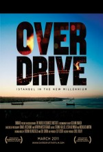 Overdrive: Istanbul In The New Millennium (2011) afişi