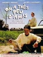 On a très peu d'amis (1998) afişi