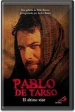 Pablo de Tarso: El último viaje (2010) afişi