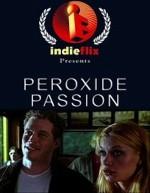 Peroxide Passion (2008) afişi