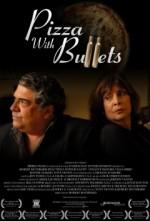 Pizza With Bullets (2012) afişi