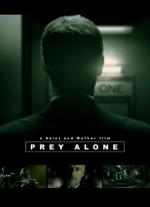 Prey Alone (2004) afişi