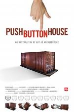Push Button House (2008) afişi