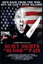 Quiet Nights Of Blood And Pain (2009) afişi
