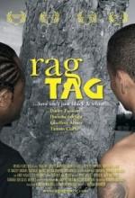 Rag Tag (2006) afişi
