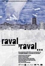 Raval, Raval... (2006) afişi