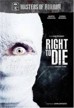 Right To Die (masters Of Horror)