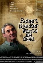 Robert Blecker Wants Me Dead (2008) afişi
