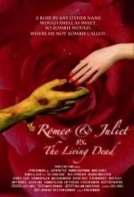 Romeo & Juliet Vs. The Living Dead (2009) afişi