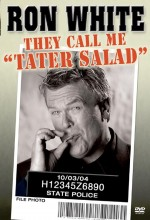 Ron White: They Call Me Tater Salad (2004) afişi