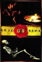 Rose By Name (2012) afişi