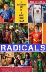 R.A.D.I.C.A.L.S (2013) afişi