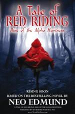Red Riding, the Alpha Huntress (2017) afişi