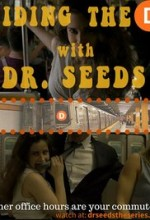 Riding the D with Dr. Seeds (2015) afişi
