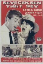 Seveceksen Yiğit Sev (1965) afişi