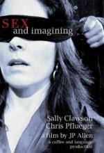 Sex And Imagining (2009) afişi